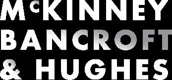 MCkinney Bancroft & Hughes